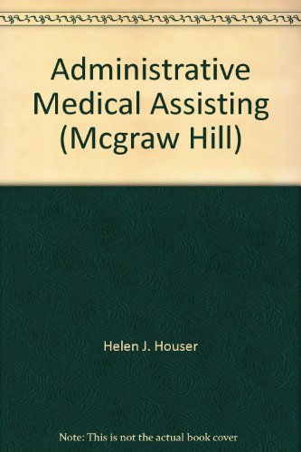 9780077688554: Administrative Medical Assisting (Mcgraw Hill)