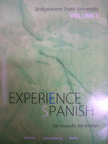 9780077688806: Experience Spanish: Un mundo sin l�mites [Volume 1] (Bridgewater State University)