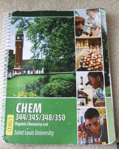 Chem 344/345/348/350: Organic Chemistry Lab Manual (Saint: Charles H. Henrickson,