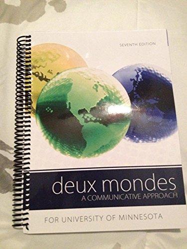 9780077694289: Deux Mondes, a Communicative Approach