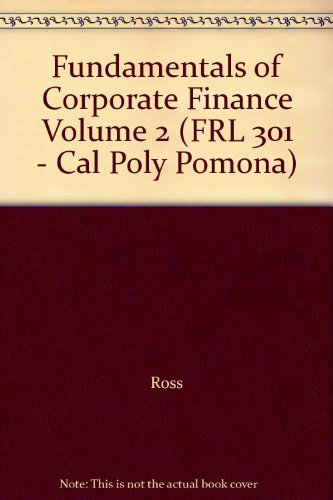 9780077694906: Fundamentals of Corporate Finance Volume 2 (FRL 301 - Cal Poly Pomona)