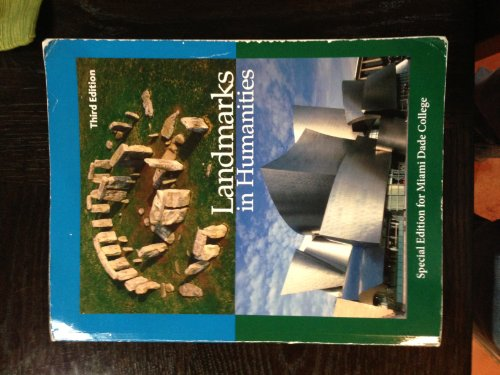 9780077696467: Landmarks in Humanities Miami-Dade College 3rd Edition