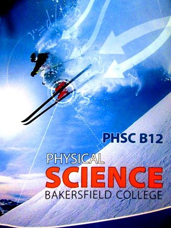 9780077696658: Physical Science PHSC B12 Bakersfield College