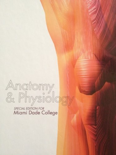 9780077697037: Anatomy & Physiology Special Edition for Miami Dade College (1)