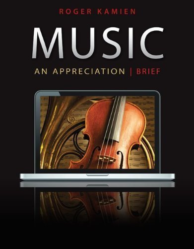 9780077700379: Music an Appreciation; 7th brief edtion (Music an Appreciation)