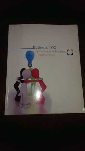 9780077701802: Business 100 Introduction to Business Fullerton College