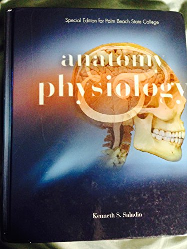 9780077702861: Anatomy & Physiology The Unity of Form and Function (Anatomy & Physiology The Unity of Form and Function Special Edition Palm Beach State)