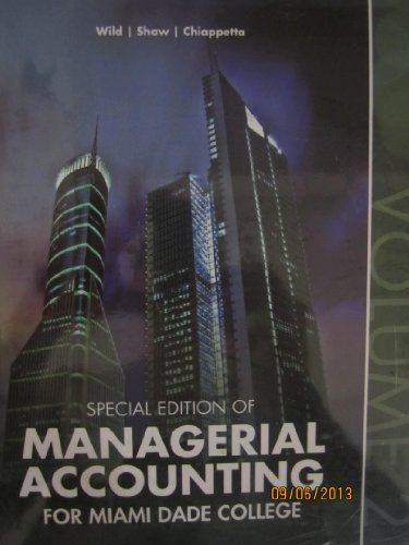 Special Edition of Managerial Accounting for Miami: John J Wild,