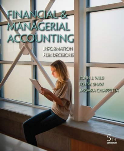 Loose-Leaf Financial and Managerial Accounting with Connect Access Card: Wild, John; Shaw, Ken; ...