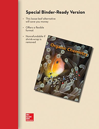 Loose Leaf Version of Organic Chemistry with Connect Access Card: Smith, Janice