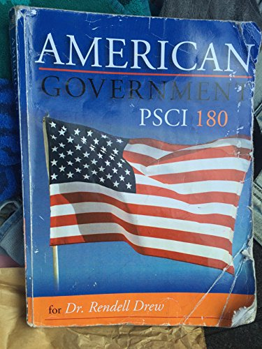9780077718671: American Government for Dr. Rendell Drew Psci180 11th Edition