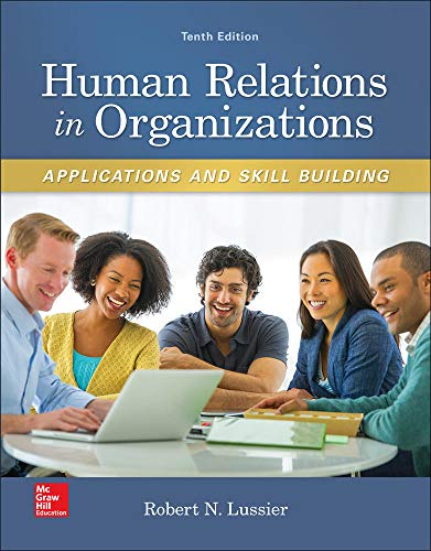 9780077720568: Human Relations in Organizations: Applications and Skill Building