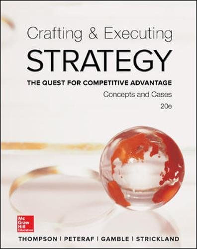 9780077720599: Crafting and Executing Strategy: The Quest for Competitive Advantage: Concepts and Cases