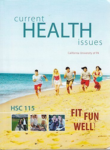 Core Concepts in Health, 12e (Current Health: Insel, Paul, Roth,