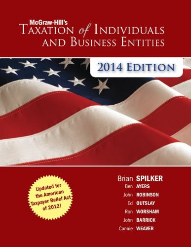9780077722050: Loose Leaf McGraw-Hill's Taxation of Individuals and Business Entities, 2014 Edition with Connect Plus