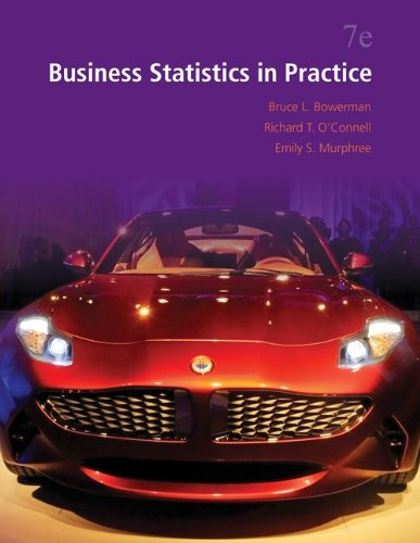 Loose Leaf Business Statistics in Practice with Connect Access Card: Bowerman, Bruce; O'Connell, ...