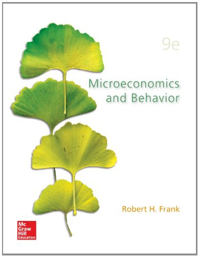 9780077723767: Loose-Leaf for Microeconomics and Behavior (The Mcgraw-Hill / Irwin Series in Economics)