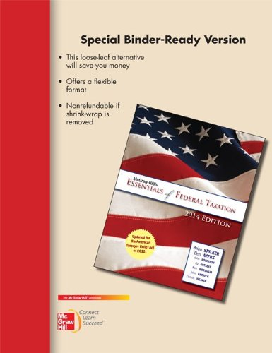 9780077724627: Loose-leaf for McGraw-Hill's Essentials of Federal Taxation, 2014 Edition