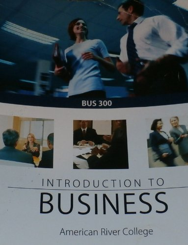 9780077725556: BUS 300: Introduction to BUSINESS for American River College 10th Edition
