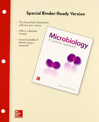 Loose Leaf Version for Microbiology: A Systems: Cowan, Marjorie Kelly
