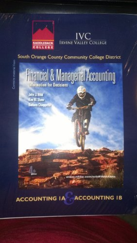 9780077734978: Accounting 1A & Accounting 1B Custom Package for Saddleback College and Irvine Valley College with Homework Manager Access Code (Financial & Managerial Accounting: Information for Decisions)