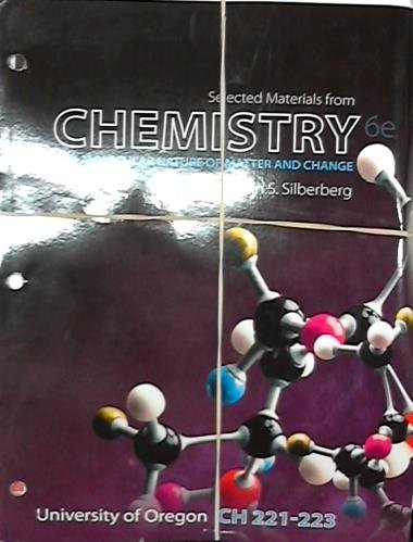 9780077753344: Selected Materials from Chemistry 6e (University of Oregon) (University of Oregon CH 221-223)