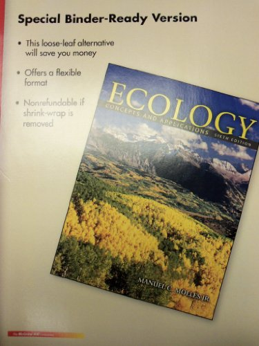 9780077753368: Ecology: Concepts and Applications, 6th Edition [Loose-Leaf]
