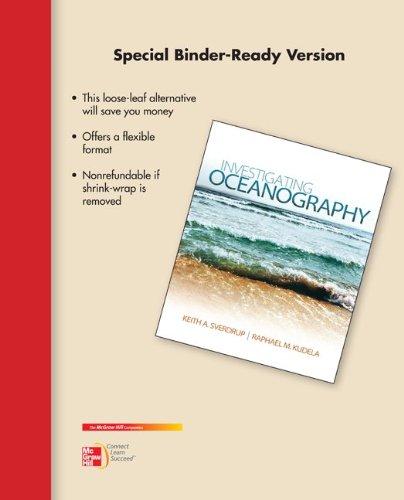 Loose Leaf Version for Investigating Oceanography: Kudela, Raphael, Sverdrup,