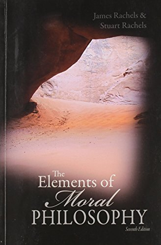 9780077756758: The Elements of Moral Philosophy 7th Ed.