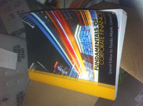 9780077758820: Fundamentals of Corporate Finance: Alternate Edition - Special Edition for Florida Atlantic University Textbook. The authors are: Ross, Westerfield, Jordan