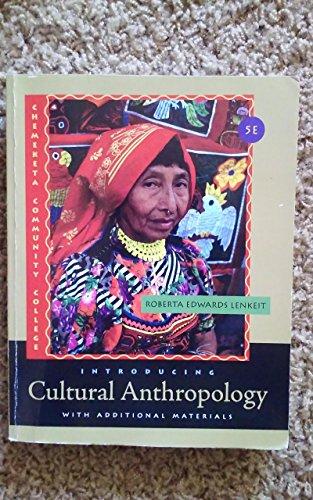 Introducing Cultural Anthropology 5th Edition Chemeketa Comminity: Roberta Edwards Lenkeit