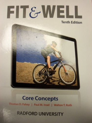 9780077761738: Fit & Well: Core Concepts, 10th Edition (Radford University)