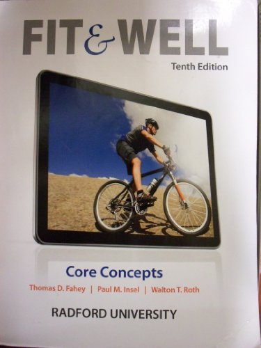 9780077761752: Fit & Well: Core Concepts [10 E] (Radford University Edition)