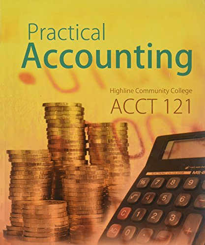 9780077761929: Practical Accounting (Highline Community College) ACCT 121