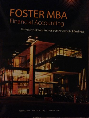 9780077762018: Financial Accounting - University of Washington Foster Edition