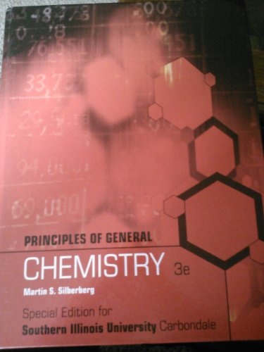 9780077763947: Principles of General Chemistry 3e (Special Edition for Southern Illinois University Carbondale)