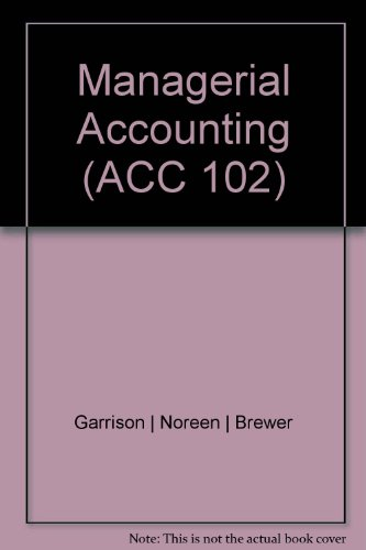 9780077767860: Managerial Accounting (ACC 102)