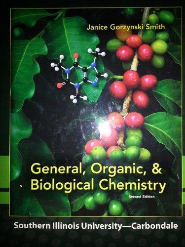 9780077767891: General, Organic, & Biological Chemistry SIUC Custom Edition