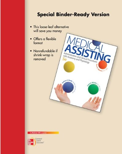 9780077767907: Loose Leaf for Medical Assisting: Administrative and Clinical Procedures with Anatomy and Physiology