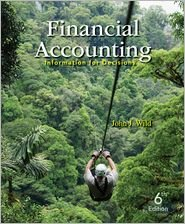 9780077768379: Financial Accounting: Information for Decisions