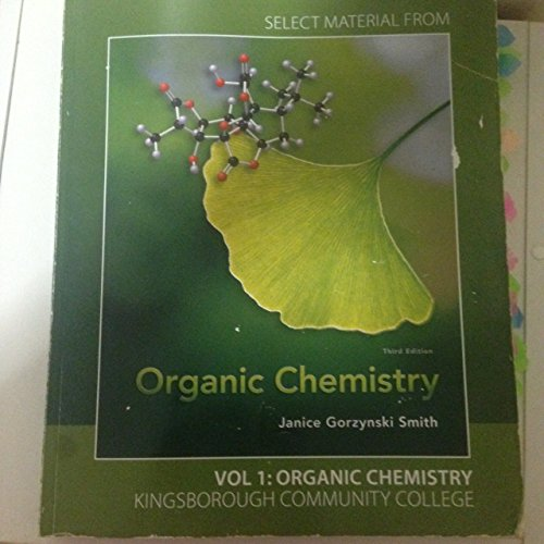9780077769314: Select Material from 3rd edition Organic Chemistry with Student Study Guide/Solutions Manual to Accompany 3rd edition Organic Chemistry. Volume 1.Kingsborough Community College