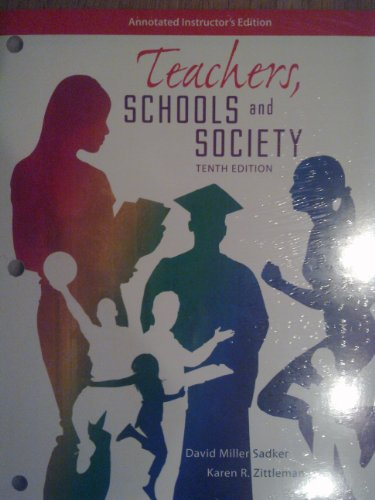 9780077769963: Teachers, Schools and Society (Annotated Instructor Edition)
