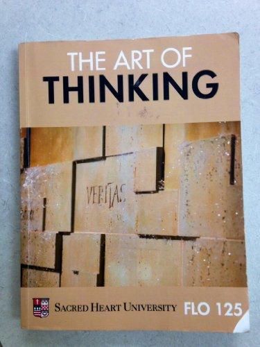 9780077770648: The Art of Thinking, FLO 125 (Sacred Heart University)