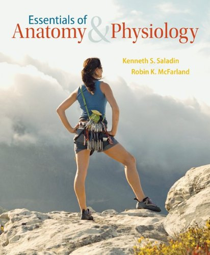 Essentials of Anatomy & Physiology with Connect Plus Access Card: Saladin, Kenneth, ...