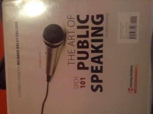9780077773106: The Art of Public Speaking 11th Edition (Custom Edition for Richard Daley College Speech 101 THE ART OF PUBLIC SPEAKING 11th Ed.)