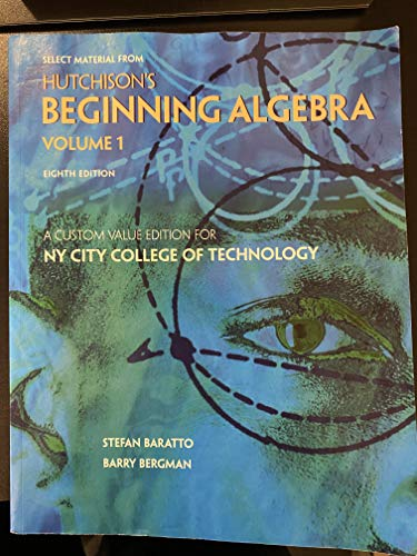 9780077773557: Hutchison's Beginning Algebra Volume 1 & 2 (Custom Value Edition for N.Y.C.C.T.)
