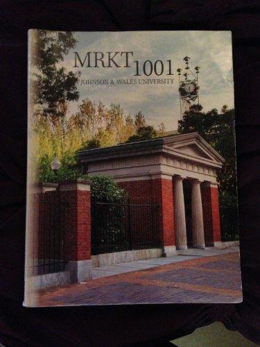 9780077774950: MRKT1001 Johnson & Wales University (Marketing: The Core)