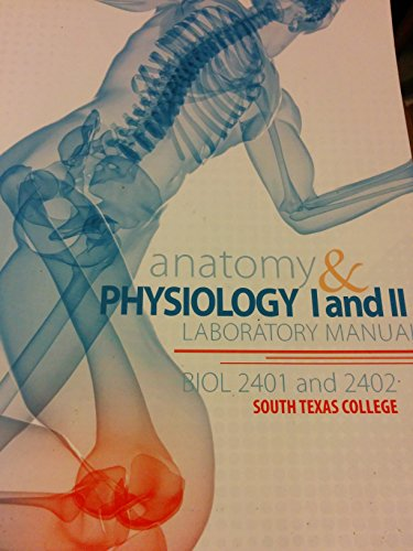 9780077775261: Anatomy & physiology I and II laboratory manual Biol 2401 and 2402 South Texas college