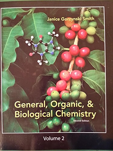 9780077775735: General, Organic, & Biological Chemistry Volume 2