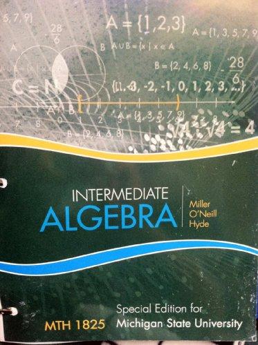 9780077776046: Intermediate Algebra (MTH 1825 Special Edition for Michigan State University)